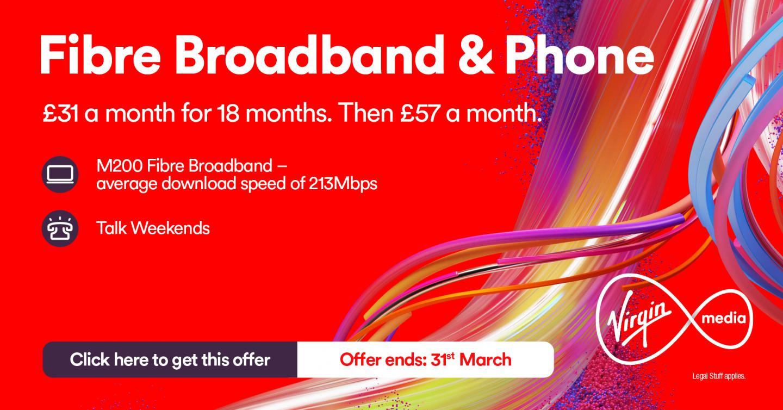 fibre broadband and phone - Virgin Media Deals for New Customers